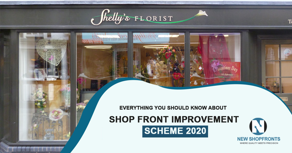 Everything you should know about shop front improvement scheme 2020